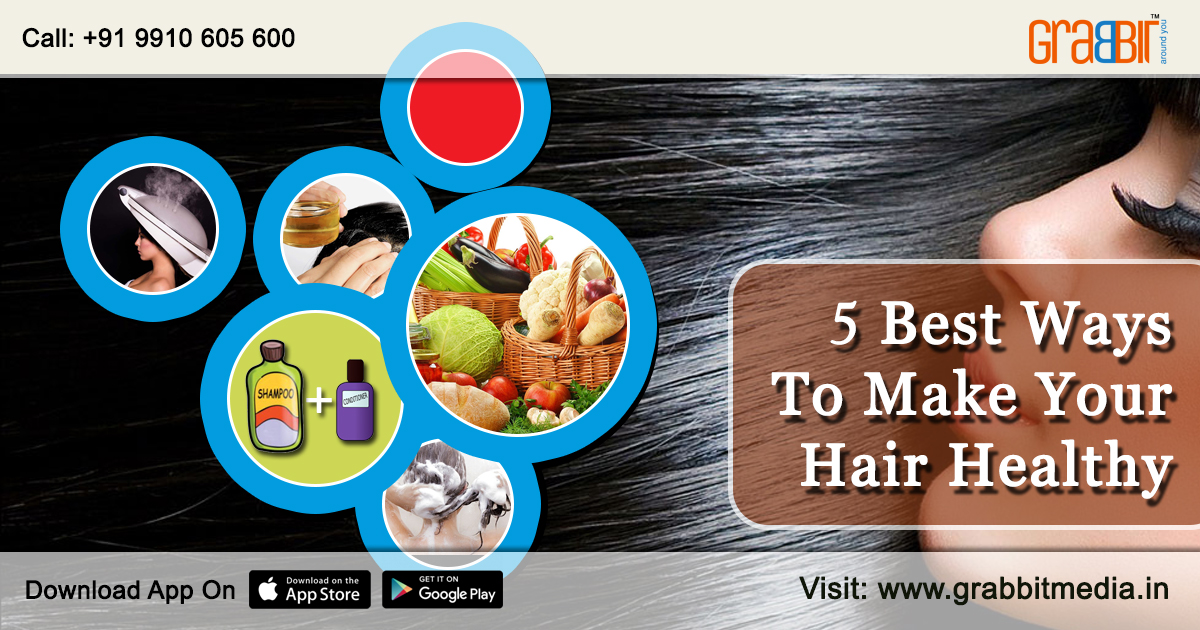 5 Best Ways to Make Your hair healthy