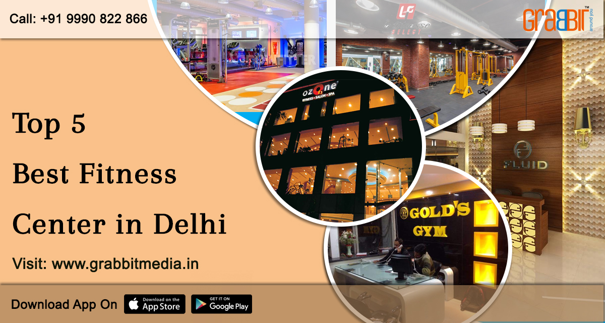 Top 5 Best Fitness Center in Delhi