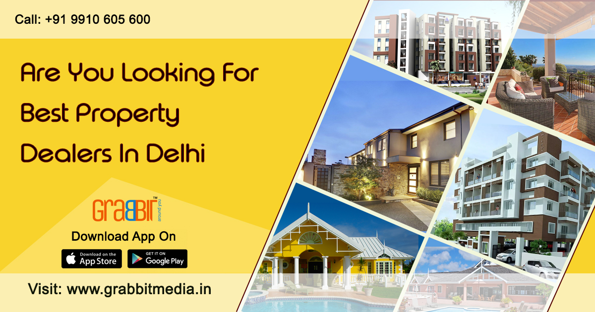 Are you Looking For Best Property Dealers in Delhi