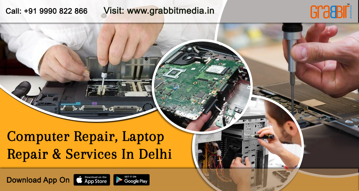 Computer Repair, Laptop Repair & Services in Delhi