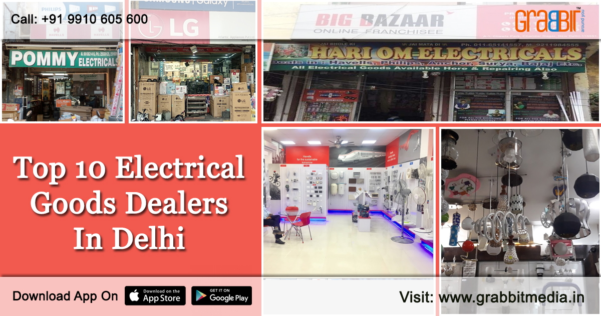 Top 10 Electrical Goods Dealers in Delhi