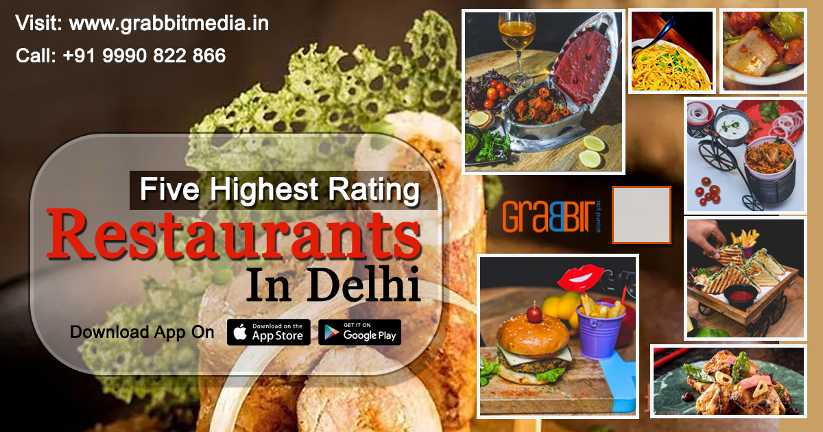 Five Highest Rating Restaurants in Delhi