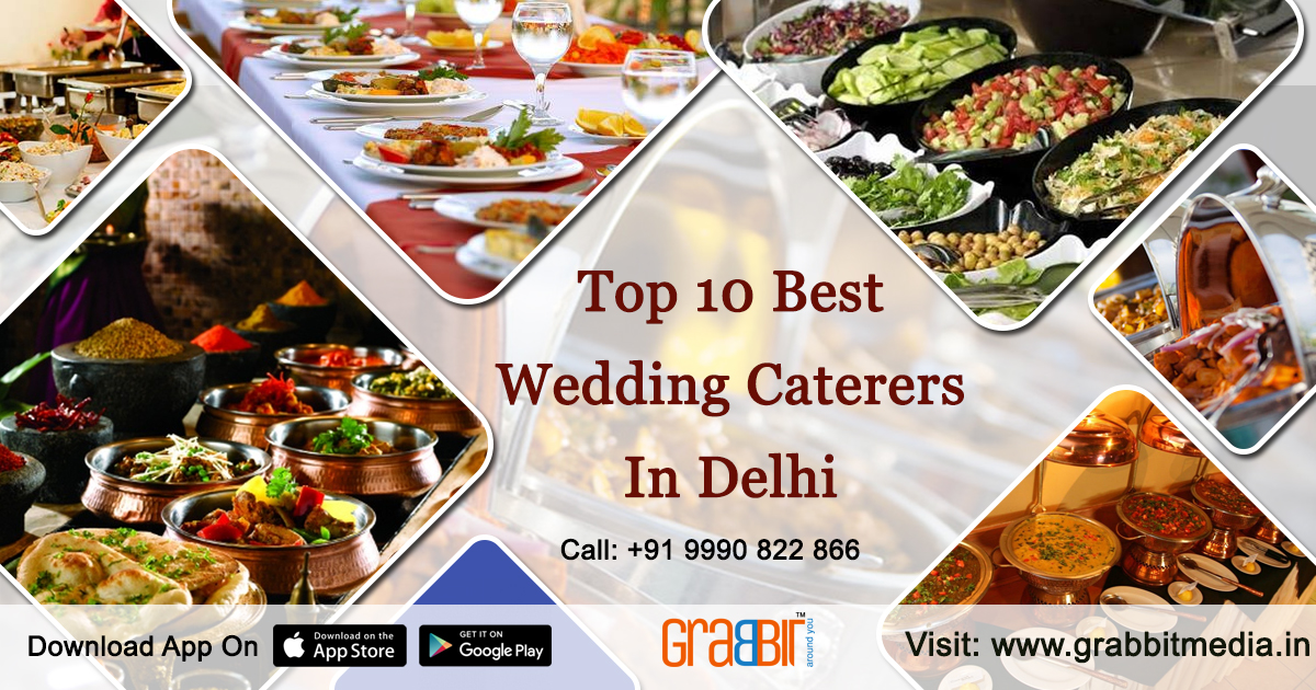 Top 10 Best Wedding Caterers in Delhi