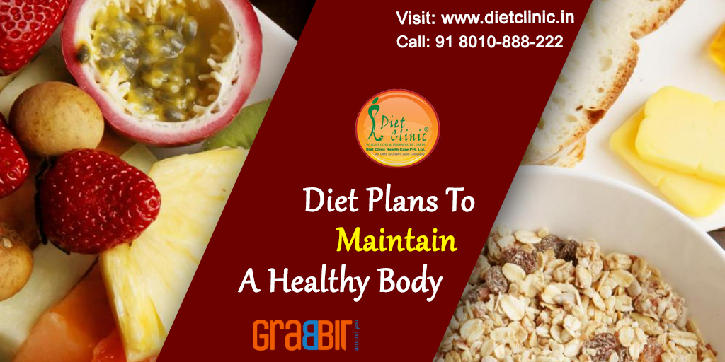 Diet plans to maintain a healthy body