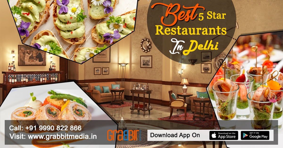 Best 5 Star Restaurants in Delhi