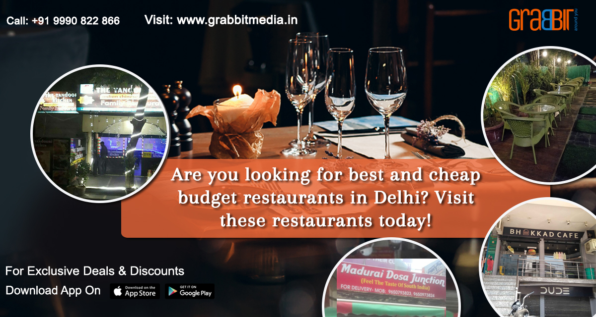 Are you looking for best and cheap budget restaurants in Delhi? Visit these restaurants today!