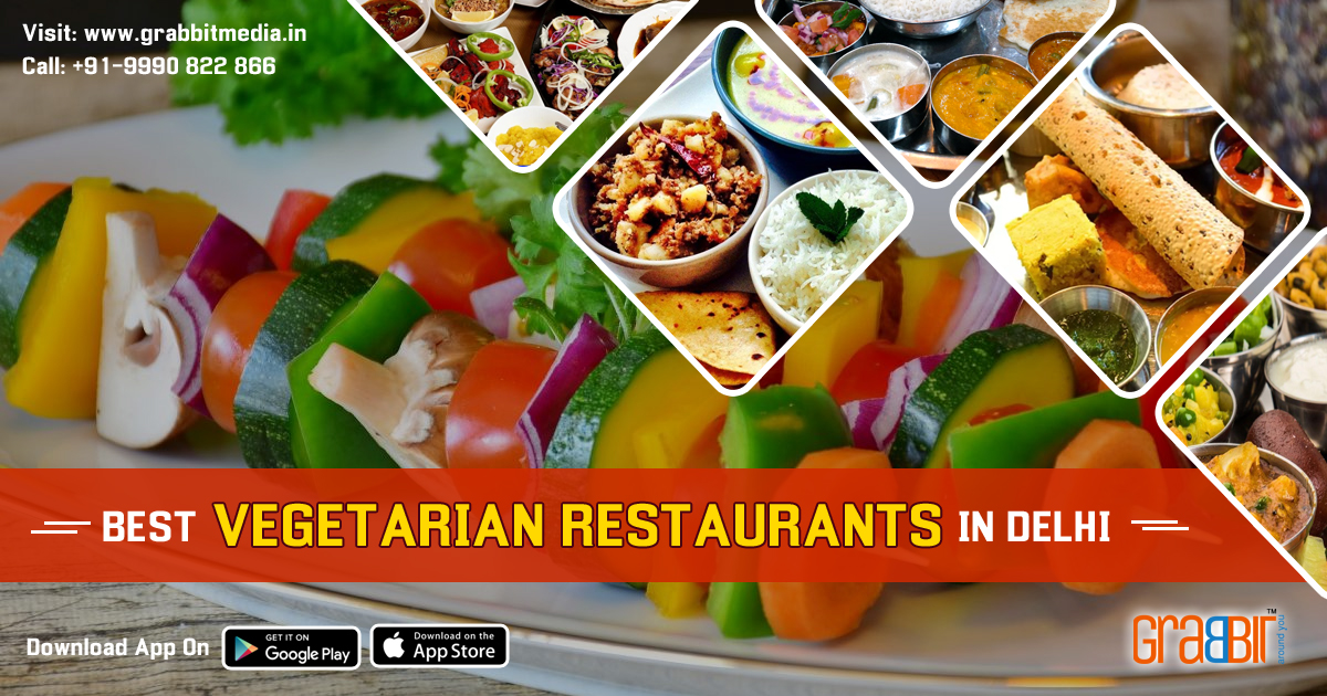 Best Vegetarian Restaurants in Delhi