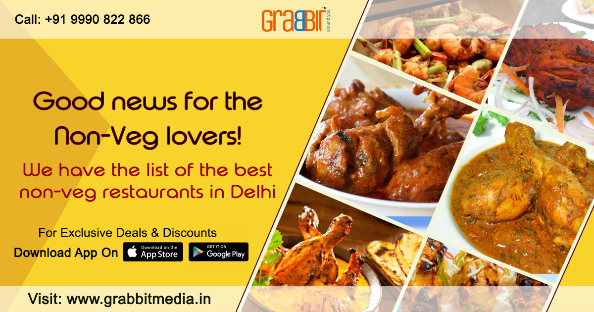 Good news for the Non-Veg lovers! We have the list of the best non veg restaurants in Delhi