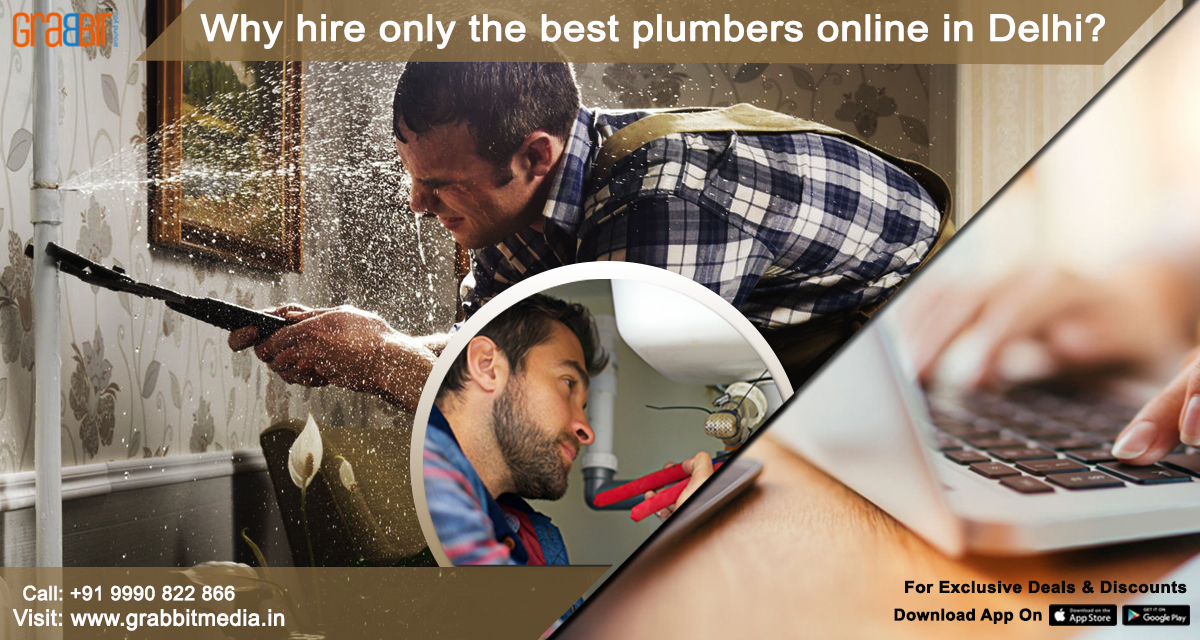 Why Hire Only the Best Plumbers online in Delhi