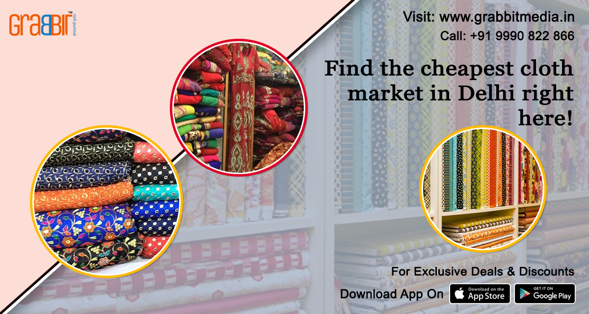 Find the cheapest cloth market in Delhi right here!