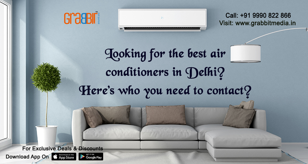 Looking for the best Air conditioners in Delhi Here's who you need to contact