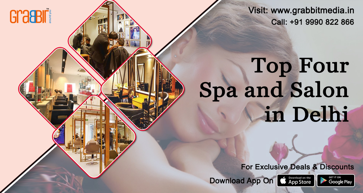 Top Four Spa and Salon in Delhi