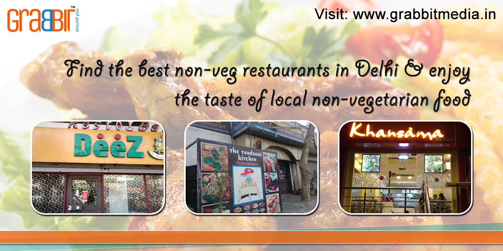 Find the best non-veg restaurants in Delhi & enjoy the taste of local non-vegetarian food