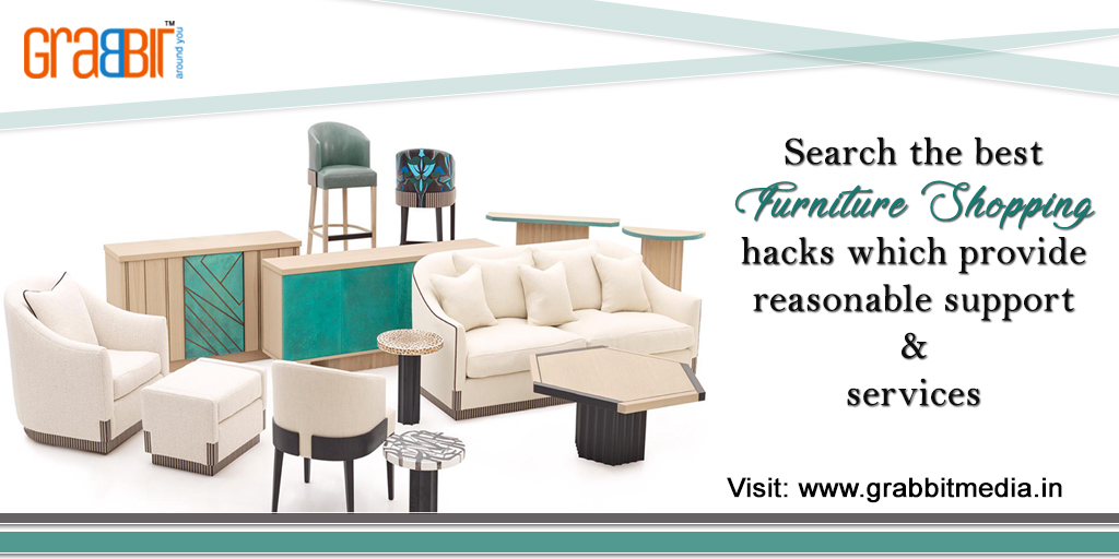 Search the best furniture shopping hacks which provide reasonable support and services