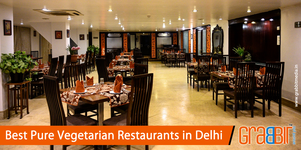 Best Pure Vegetarian Restaurants in Delhi