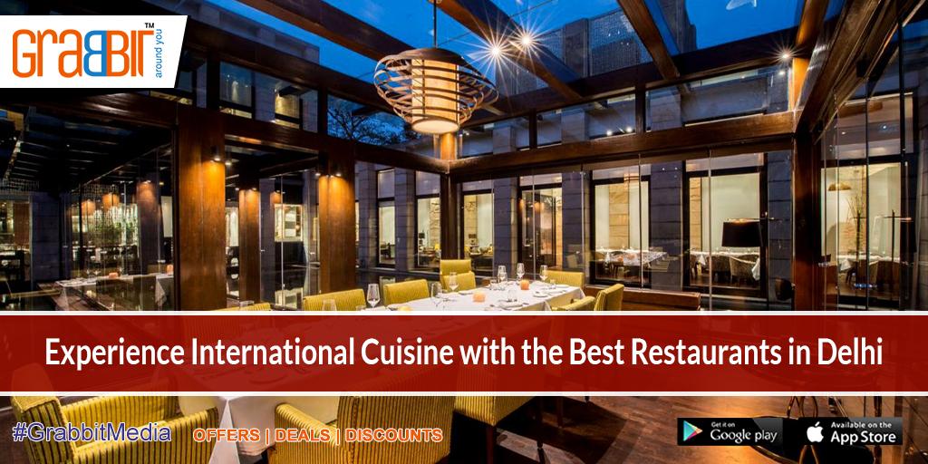 Experience International Cuisine with the Best Restaurants in Delhi
