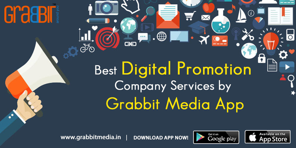 Best Digital Promotion Company Services by Grabbit Media App