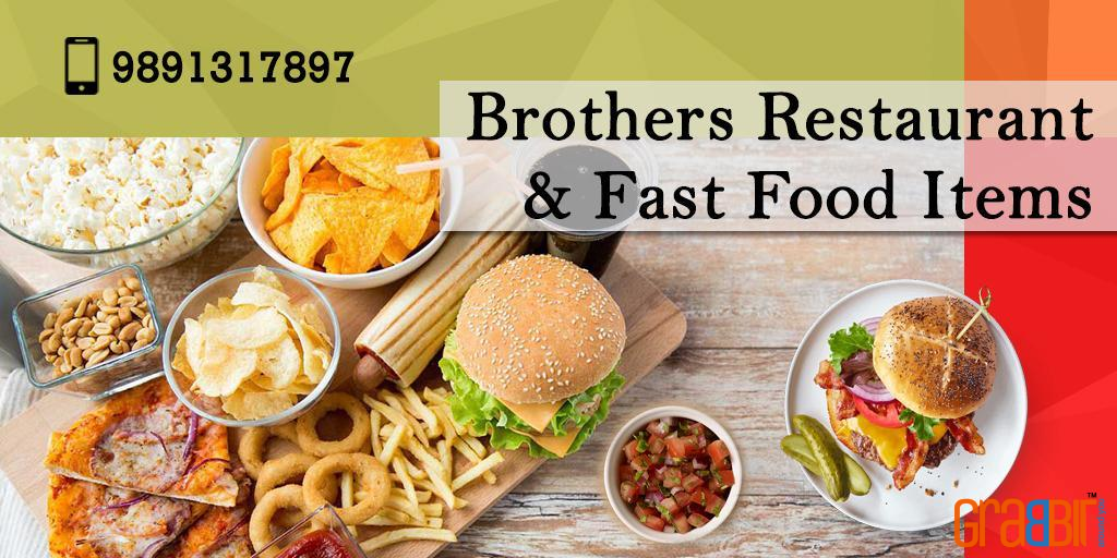 Brothers Restaurant & Fast Food Items